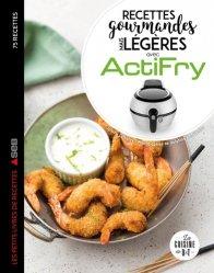 Dernières parutions dans Les petits Moulinex/Seb, Recettes gourmandes mais légères avec Actifry