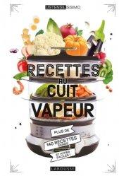 Dernières parutions sur Cuisine bio et diététique, Recettes au cuit vapeur