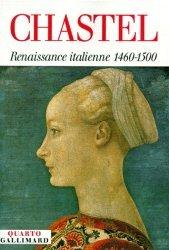 Dernières parutions dans Quarto, Renaissance italienne 1460-1560 : Tome 1, Renaissance  méridionale, Tome 2, Le grand atelier d'Italie