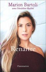 Dernières parutions sur Sports de balle, Renaître. Autobiographie