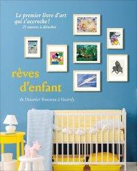 Dernières parutions dans Accrochage, Rêves d'enfant. 21 reproductions