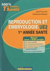 Souvent acheté avec Histologie, le Reproduction et Embryologie - UE2