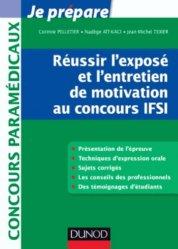 Souvent acheté avec Concours Infirmier Entrée en IFSI, le Réussir l'exposé et l'entretien de motivation au concours IFSI