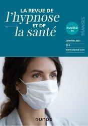 Dernières parutions sur Hypnothérapie - Relaxation, Revue de l'hypnose et de la santé