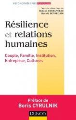 Dernières parutions sur Résilience, Résilience et relations humaines