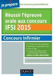 Souvent acheté avec Concours IFSI, le Réussir l'épreuve orale au concours IFSI 2015