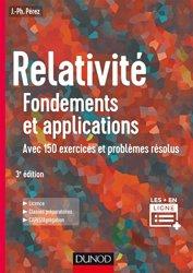 Dernières parutions sur Théorie de la relativité, Relativité : Fondements et applications