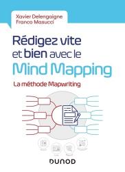 Dernières parutions sur Informatique - Audiovisuel, Rédigez vite et bien avec le Mind Mapping