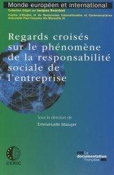 Dernières parutions dans Monde européen et international, Regards croisés sur le phénomène de la responsabilité sociale de l'entreprise