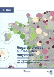 Dernières parutions sur Décentralisation et collectivités territoriales, Regards croisés sur les villes moyennes. Des trajectoires diversifiées au sein des systèmes territoriaux
