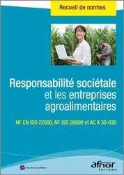 Dernières parutions sur Recueils de normes en agroalimentaire, Responsabilité sociétale et les entreprises agroalimentaires