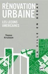 Dernières parutions dans La ville en débat, Rénovation urbaine Les leçons américaines