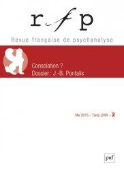 Dernières parutions dans Revue Française de Psychanalyse, Revue française de psychanalyse 2015