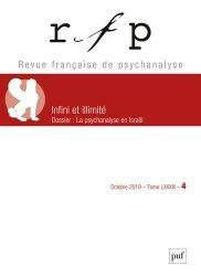 Dernières parutions sur Revues de psychanalyse, Revue Française de Psychanalyse Tome 83 N° 4, 2019