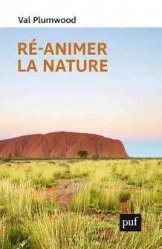 Dernières parutions sur Développement durable, Re-animer la nature