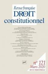 Dernières parutions sur Revues de droit et justice, Revue française de Droit constitutionnel N° 121, mars 2020