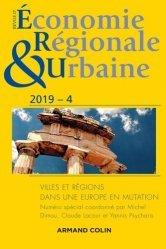 Dernières parutions sur Urbanisme, Revue d'économie régionale et urbaine nº 4/2019 Villes et régions dans une Europe en mutation