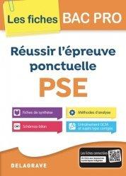 Dernières parutions sur CAP et Bac PSE, Réussir l'épreuve ponctuelle PSE