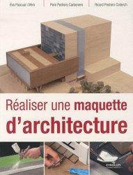 Souvent acheté avec Paysages d'avenir, le Réaliser une maquette d'architecture