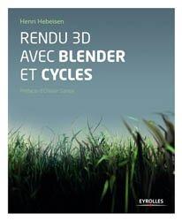 Dernières parutions sur 3D, Rendu 3D avec Blender et Cycles