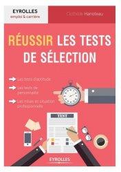 Dernières parutions sur Tests psychotechniques, Réussir les tests de sélection. Tests d'intelligence, d'aptitude, de personnalité, mises en situation professionnelle