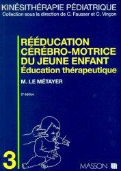 Souvent acheté avec Mémofiches de palpation musculaire, le Rééducation cérébro-motrice du jeune enfant