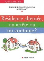 Dernières parutions dans C'est la vie aussi, Résidence alternée, on arrête ou on continue ?