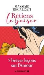 Dernières parutions sur Vie du couple, Retiens le baiser