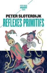 Dernières parutions dans Petite Bibliothèque Payot, Réflexes primitifs