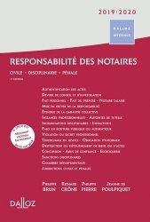 Dernières parutions dans Dalloz référence, Responsabilité des notaires. Civile, disciplinaire, pénale, Edition 2019-2020