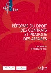 Dernières parutions sur Codes des affaires, Réforme du droit des contrats et pratique des affaires