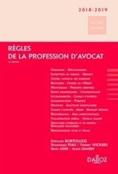 Dernières parutions dans Dalloz Action, Règles de la profession d'avocat. Edition 2018-2019
