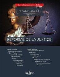 Dernières parutions dans Dalloz Grand angle, Réforme de la justice. Edition 2019