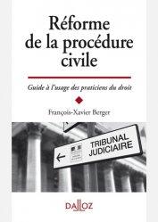 Dernières parutions sur Procédure civile, Réforme de la procédure civile. Guide à l'usage des praticiens