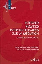 Dernières parutions dans Thèmes et commentaires, Regards interdisciplinaires sur la médiation