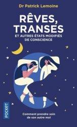Dernières parutions sur Neuropsychologie, Rêves, transes et autres états modifiés de la conscience