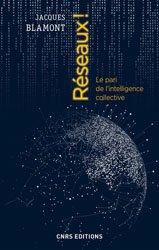 Dernières parutions sur Réseaux, Réseaux ! : le pari de l'intelligence collective