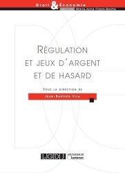 Dernières parutions dans Droit & Economie, Régulation et jeux d'argent et de hasard