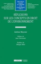 Dernières parutions sur Droit de l'environnement, Réflexions sur les concepts en droit de l'environnement