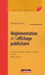 Dernières parutions dans Guides juridiques, Réglementation de l'affichage publicitaire