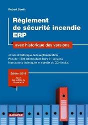 Dernières parutions sur Sécurité - Certifications - Accessibilité, Règlement de sécurité incendie ERP avec historique des versions