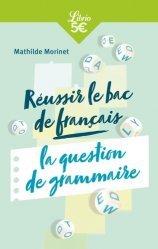 Dernières parutions dans Librio Mémo, Réussir le bac français : la question de grammaire