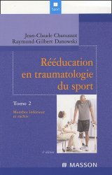 Souvent acheté avec Avoir un bon dos, le Rééducation en traumatologie du sport Tome 2