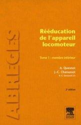 Dernières parutions dans Abrégés, Rééducation de l'appareil locomoteur Tome 1