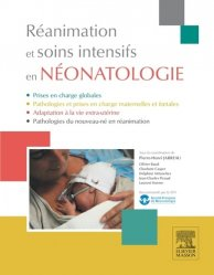 Souvent acheté avec Réanimation du nouveau-né en salle de naissance, le Réanimation et soins intensifs en néonatologie