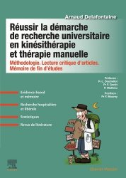 Dernières parutions sur Kinésithérapie, Réussir la démarche de recherche universitaire en kinésithérapie et thérapie manuelle