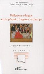 Dernières parutions dans L'éthique en mouvement, Réflexions éthiques sur la pénurie d'organes en Europe