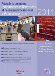 Dernières parutions dans Territoriale, Réussir le concours d'Animateur Territorial et l'examen professionnel d'Animateur chef. Edition 2011