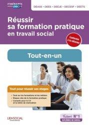 Dernières parutions dans Itinéraires pro, Réussir sa formation pratique en travail social Tout-en-un