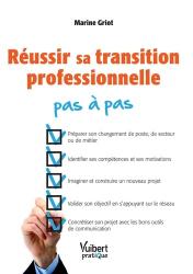 Dernières parutions dans Vuibert pratique, Réussir sa transition professionnelle pas à pas